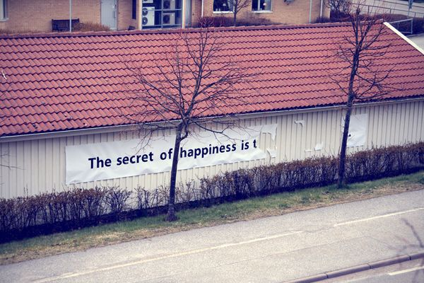 """""""The secret of happiness is..."""""""
