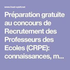 Préparation gratuite au concours de Recrutement des Professeurs des Ecoles (CRPE): connaissances, méthodes, entraînements, annales de concours.