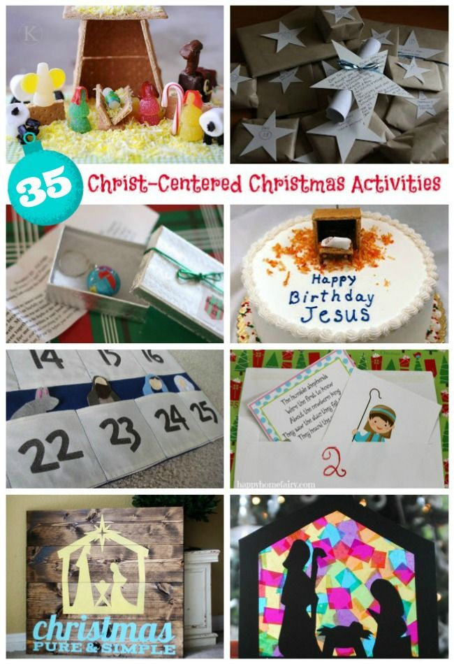 35 Christ-Centered Christmas Activities - Crafts, Advent Calendars, Decorations, Family Traditions, Scripture Activities and Ways to Serve Others