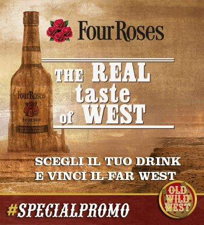 Da Old Wild West vinci un week-end da veri cowboys! Gusta un drink a base Four Roses e potrai galoppare in un vero west ranch.  Scopri la promozione su oldwildwest.com Promozione valida nei locali aderenti