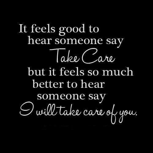 Take Care Quotes And Sayings. QuotesGram