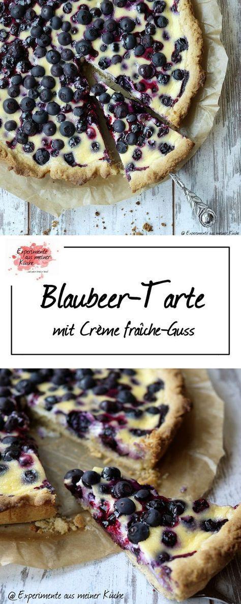 Blaubeer-Tarte mit Crème fraîche-Guss | Rezept | Backen | Kuchen