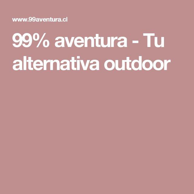 99% aventura - Tu alternativa outdoor