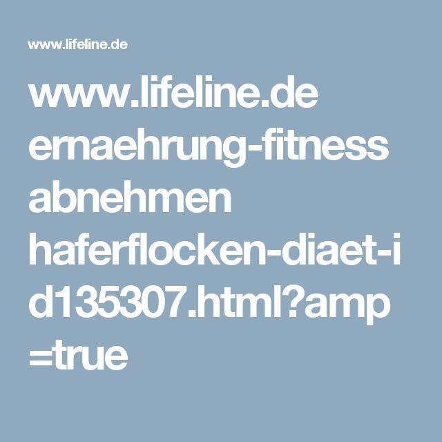 www.lifeline.de ernaehrung-fitness abnehmen haferflocken-diaet-id135307.html?amp=true