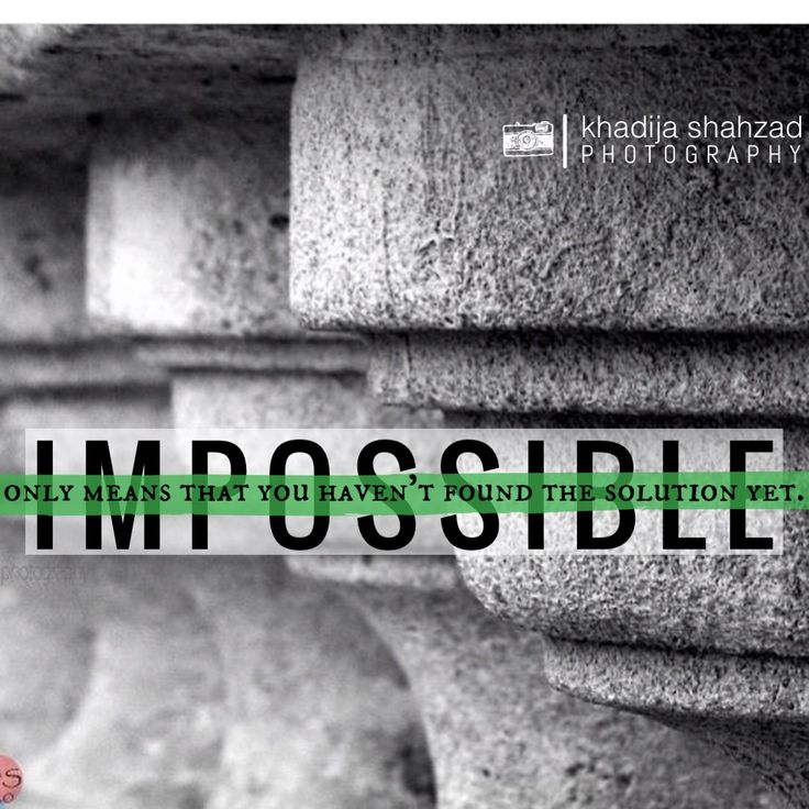 #impossible only means that you haven't found the #solution yet. #quotation  #madewithstudio