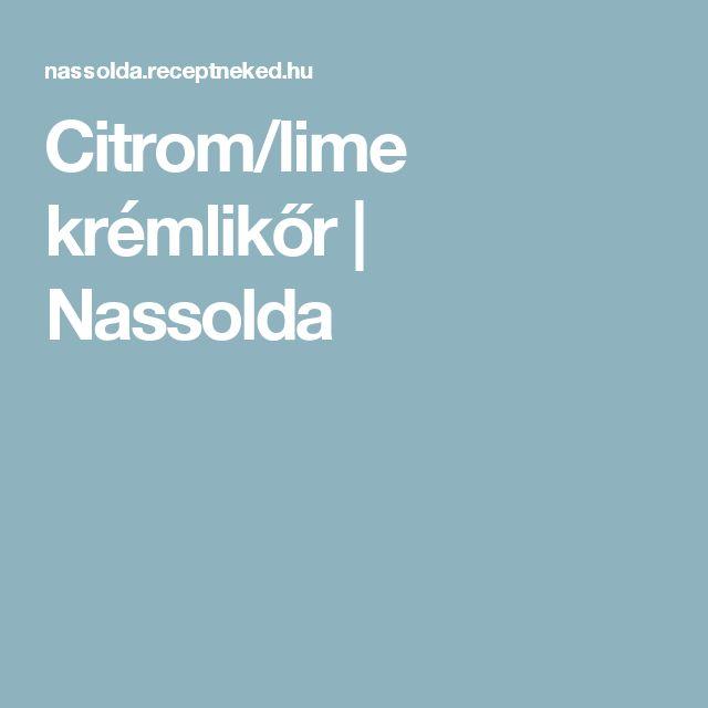 Citrom/lime krémlikőr | Nassolda
