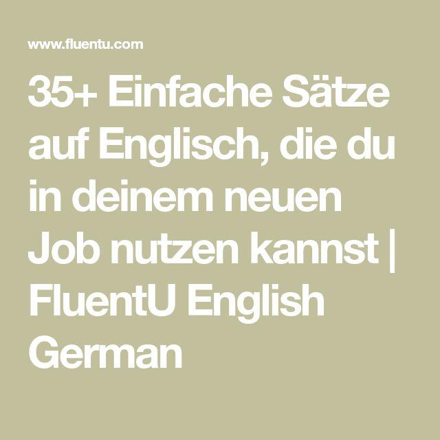35+ Einfache Sätze auf Englisch, die du in deinem neuen