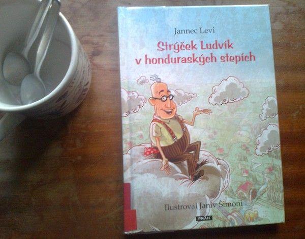 Strýček Ludvík v honduraských stepích - Jannec Levi
