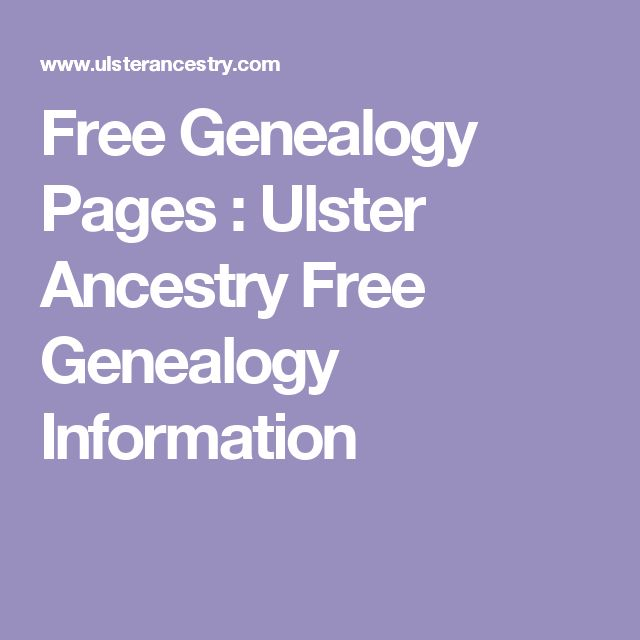 Free Genealogy Pages : Ulster Ancestry Free Genealogy Information