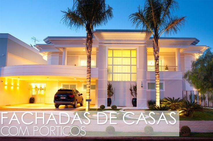 Fachadas de casas com p rticos veja modelos modernos e for Casa moderna classica