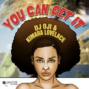 DJ Oji and Kimara Lovelace - You Can Get It - Quantize Recordings