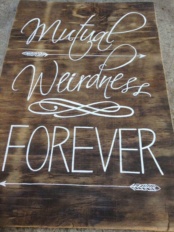 Reclaimed wood wall decor / art / sign - Mutual Weirdness Forever- hand painted