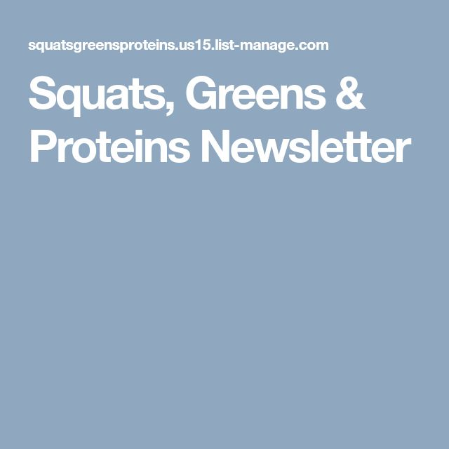 Squats, Greens & Proteins Newsletter