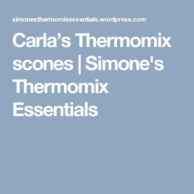 Carla's Thermomix scones | Simone's Thermomix Essentials