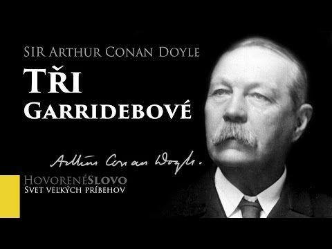MLUVENÉ SLOVO - Doyle, Arthur Conan: Tři Garridebové (DETEKTIVKA) - YouTube