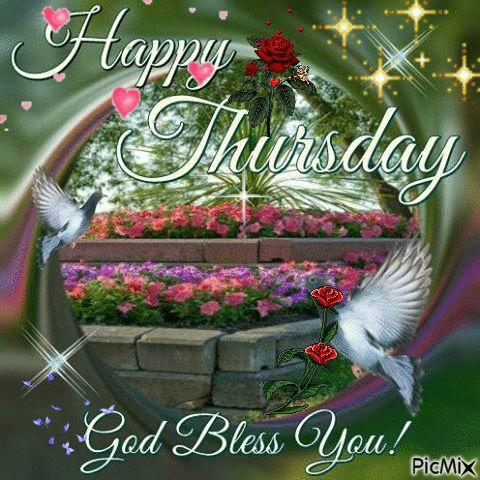 Happy Thursday, God Bless You! thursday thursday quotes thursday gifs thursday image quotes thursday blessings