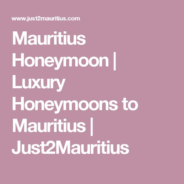 Mauritius Honeymoon | Luxury Honeymoons to Mauritius | Just2Mauritius