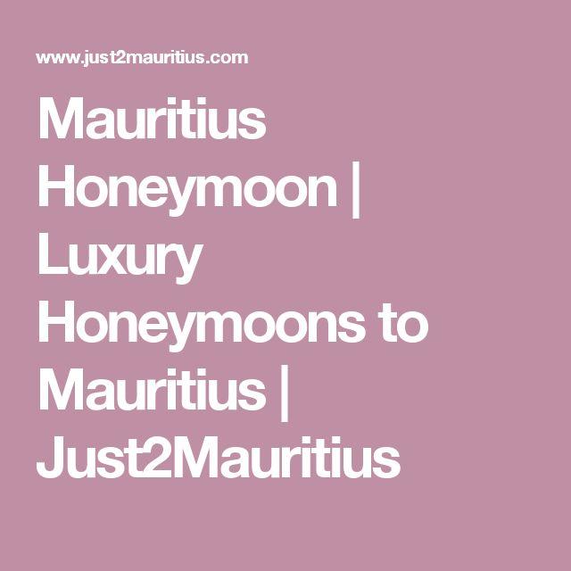 Mauritius Honeymoon | Luxury Honeymoons to Mauritius | Just2Mauritius