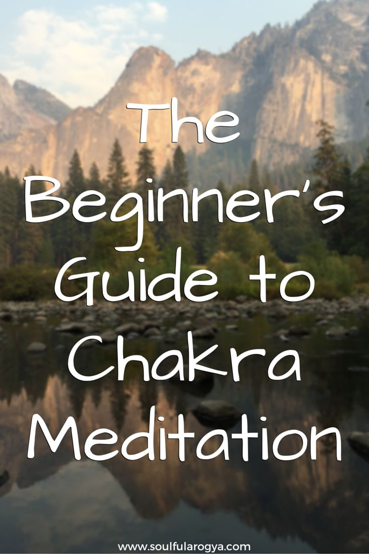 An Introduction to Chakra Meditation for Beginners #Chakras #Meditation #Mindfulness #ChakraMeditation