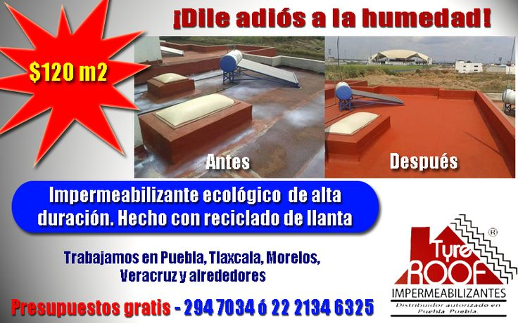IMPERMEABILIZANTE ECOLOGICO A BASE DE RECICLADO DE LLANTA,100% GARANTIZADO $ 120.00 M2 INSTALADO  INCLUYE LIMPIEZA DE LOZA,DETECCION Y REPARACION DE GRIETAS,SELLADOR PRIMARIO E IMPERMEABILIZANTE A DOS MANOS,3 AÑOS DE GARANTIA POR ESCRITO.  NUESTRO PRODUCTO SE PUEDE INSTALAR AUNQUE LLUEVA EN LA TARDE,SE INSTALA EN LA MAÑANA  SECADO RAPIDO, NO AFECTA LA IMPERMEABILIZACION LLAME NOSOTROS VAMOS DISTRIBUIDOR AUTORIZADO