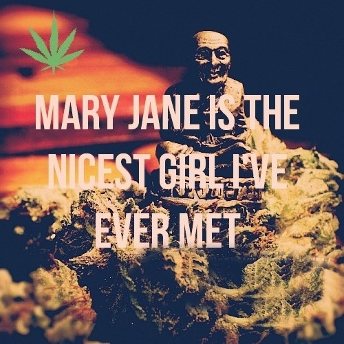 Mary Jane is the nicest girl I've ever met