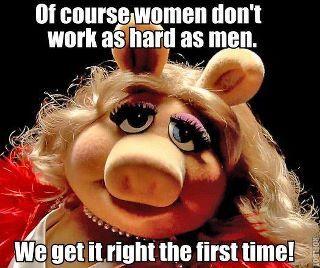 Miss Piggy has a point!