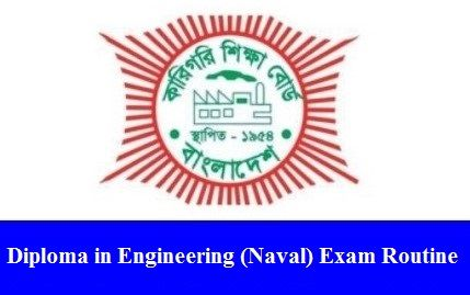 Diploma in Engineering (Naval) Exam Routine 2018! The Bangladesh Technical Education Board – BTEB Published the Diploma in Naval Engineering Exam Routine 2018. There are many students study in the Diploma in Engineering (Naval) 4th year course. So, they are searching Diploma in Naval Engineering Routine 2018, which Officially published by BTEB. The Bangladesh Technical …