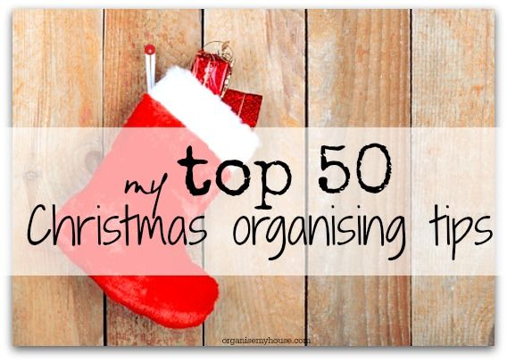 All the Christmas organising and planning tips that you need to ensure the festivities go smoothly and you can relax and enjoy yourself