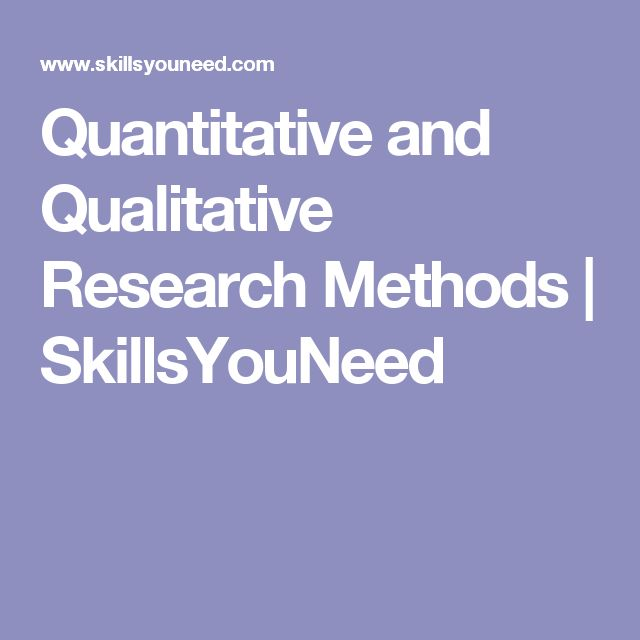 Quantitative and Qualitative Research Methods | SkillsYouNeed