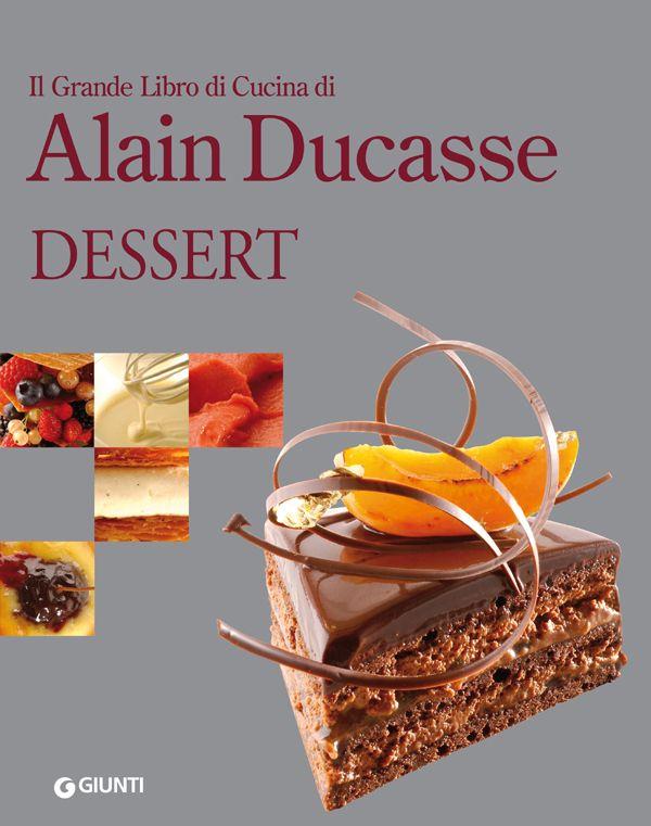 Dessert by Ducasse Alain