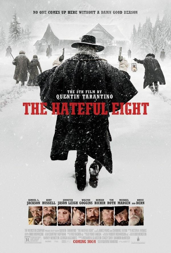 The Hateful Eight (2015)  This movie draws heavily from John Carpenter's The Thing