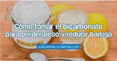 Cómo tomar el bicarbonato para perder peso y reducir barriga
