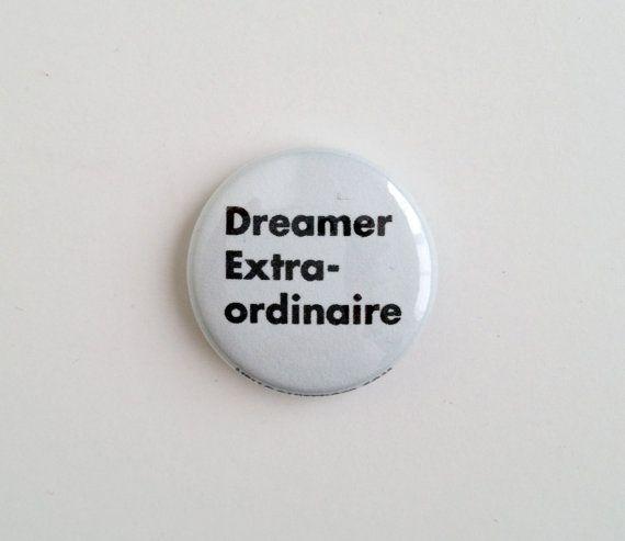 Dreamer Extraordinaire   helloquiettiger