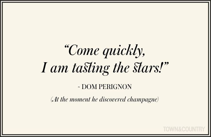 The 10 Best Quotes About Champagne