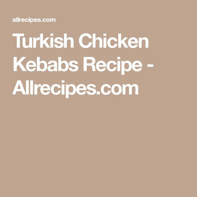 Turkish Chicken Kebabs Recipe - Allrecipes.com
