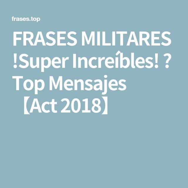 FRASES MILITARES !Super Increíbles! ⋆ Top Mensajes 【Act 2018】