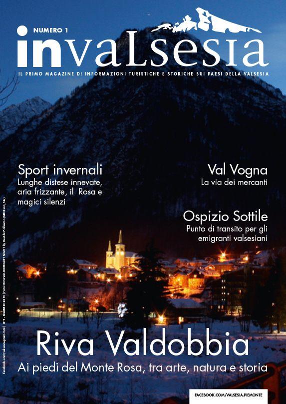 Il primo magazine di informazione turistica sui paesi della Valsesia. Numero dedicato a Riva Valdobbia  #nordcapstudio #invalsesia #valsesia #magazine #reader #sfogliabile #online #facebook #pinterest #instagram #rivavaldobbia