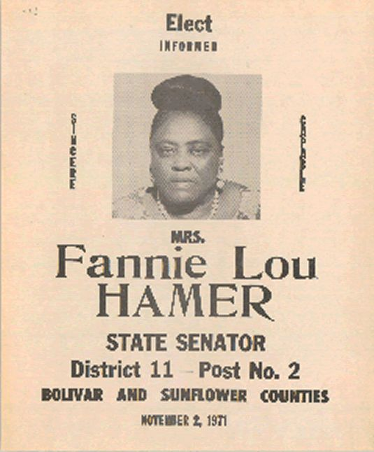 Election poster for Hamer's 1971 run for the Mississippi Senate. Courtesy The Tougaloo College Civil Rights Collection at the Mississippi Department of Archives and History