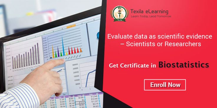 Upgrade your skills in the branch of biostatistics. Enroll Now at http://www.texilaedu.org/product/certificate-biostatistics/