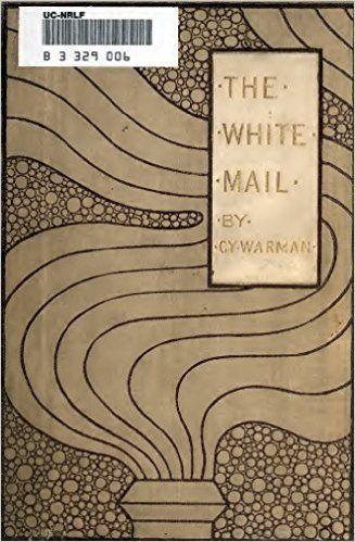 The White Mail (Illustrated) (Railroading Classics Book 6) - Kindle edition by Cy Warman. Literature & Fiction Kindle eBooks @ Amazon.com.