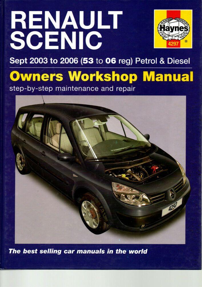 Renault Scenic Workshop Manual Petrol Diesel Grand Scenic Haynes 2003 2006