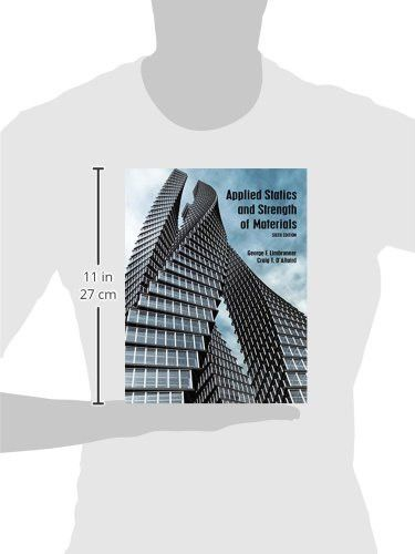 Applied Statics and Strength of Materials (6th Edition)