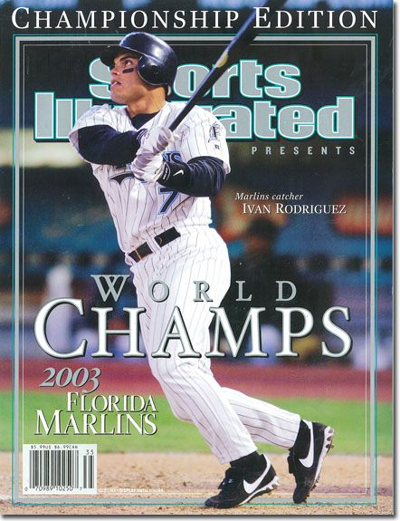 On the Cover: Ivan Rodriguez, Baseball, Florida Marlins Photographed by: Tom DiPace / SI