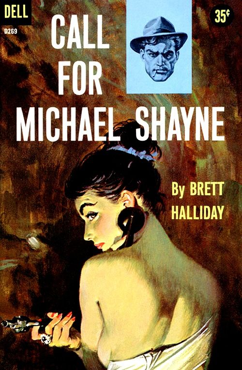 85 best heroes michael shayne images on pinterest pulp art call for michael shayne by brett halliday 1959 cover art by robert mcginnis fandeluxe Document