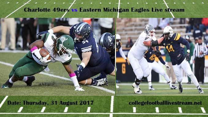 Charlotte 49ers vs Eastern Michigan Eagles Live stream Teams:   49ers vs  Eagles Time: TBA Date: Friday, 1 September 2017 Location: Rynearson Stadium, Ypsilanti, MI TV: ESPN NETWORK Watch College Football Live Streaming Online In the college football games, the Charlotte 49ers is an American...
