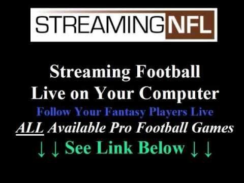 Streaming NFL Games --> http://www.youtube.com/watch?v=r66YMTwZZQM