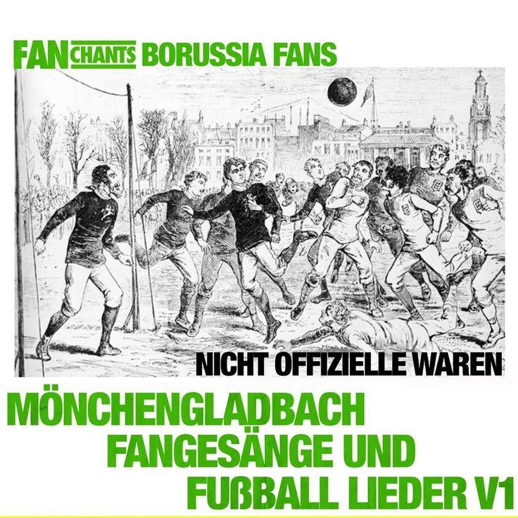 Mönchengladbach Fangesänge und Fußball Lieder Vol. 1 by FanChants: Borussia Fans