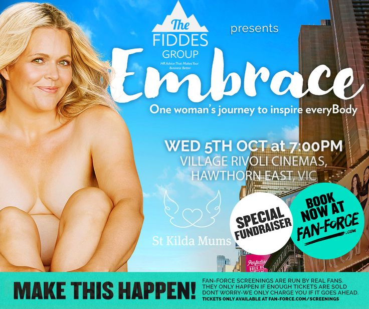 Book now! Only 8 days left to confirm the minimum booking number for the movie to go ahead! https://fan-force.com/screenings/embrace-village-cinemas-rivoli-vic/  Screening of Embrace the movie as a fundraiser for charity St Kilda Mums