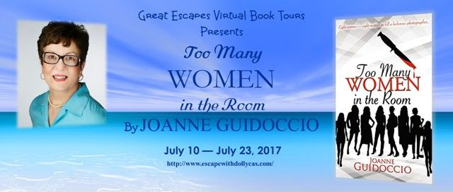 #Spotlight / #Giveaway - Too Many Women in the Room by Joanne Guidoccio - Great Escapes Tour