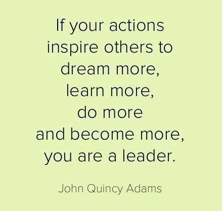 John Quincy Adams Leadership Quotes Leader